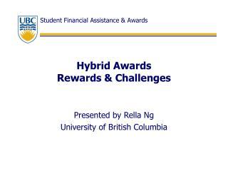 Hybrid Awards  Rewards & Challenges