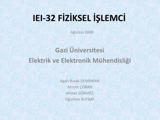 IEI-32 FİZİKSEL İŞLEMCİ