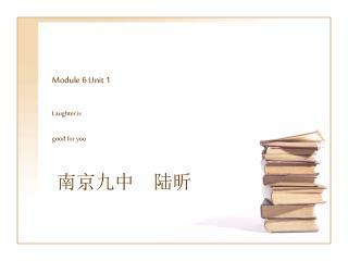 Module 6 Unit 1