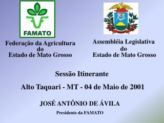 Federa��o da Agricultura  do  Estado de Mato Grosso