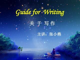 Guide for  Writing