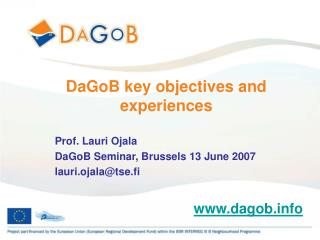 DaGoB key objectives and experiences