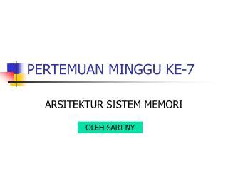 PERTEMUAN MINGGU KE-7