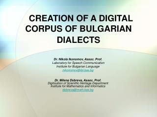 CREATION OF A DIGITAL CORPUS OF BULGARIAN DIALECTS