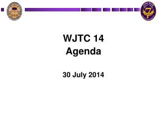 WJTC 14 Agenda 30 July 2014