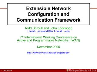 Extensible Network Configuration and Communication Framework