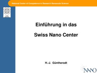 National Center of Competence in Research Nanoscale Science