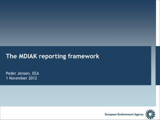 The MDIAK reporting framework