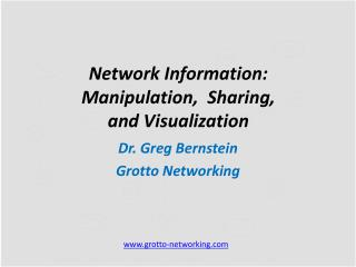 Network  Information: Manipulation,  Sharing, and Visualization