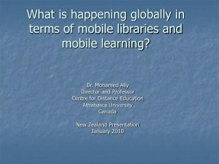 What is happening globally in terms of mobile libraries and mobile learning?