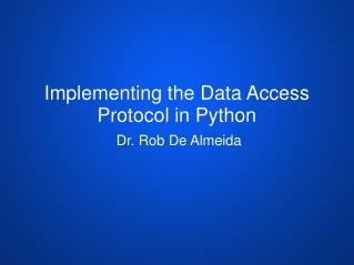 Implementing the Data Access Protocol in Python