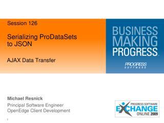 Serializing ProDataSets to JSON