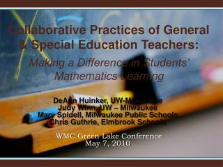 Collaborative Practices of General & Special Education Teachers: