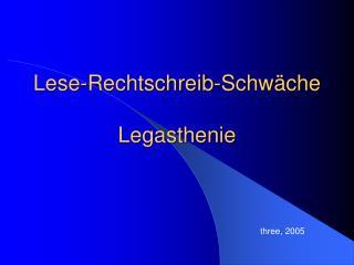 Lese-Rechtschreib-Schw che  Legasthenie