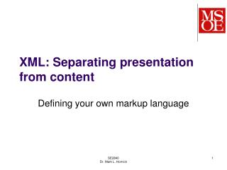 XML: Separating presentation from content