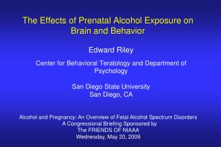 The Effects of Prenatal Alcohol Exposure on Brain and Behavior
