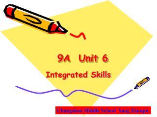 9 A  Unit 6