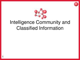 Intelligence Community and Classified Information