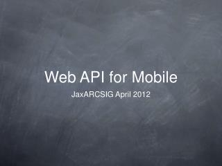 Web API for Mobile