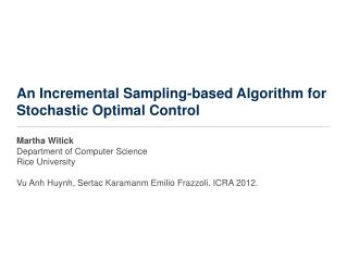 An Incremental Sampling-based Algorithm for Stochastic Optimal Control