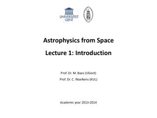 Astrophysics from Space Lecture 1: Introduction