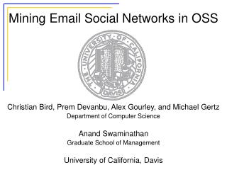 Mining Email Social Networks in OSS
