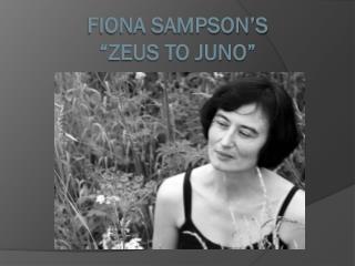 """Fiona Sampson's  """"Zeus to Juno"""""""