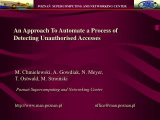 An Approach To Automate a Process of  Detecting Unauthorised Accesses