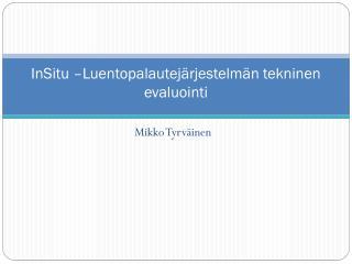 InSitu  �Luentopalautej�rjestelm�n tekninen evaluointi
