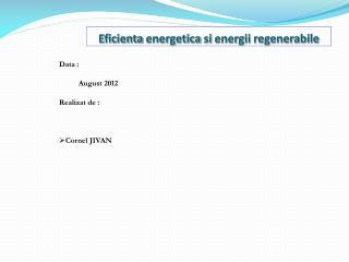 Eficienta energetica si energii regenerabile