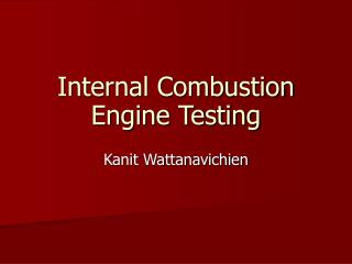 Internal Combustion Engine Testing