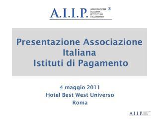 Presentazione Associazione Italiana  Istituti di Pagamento