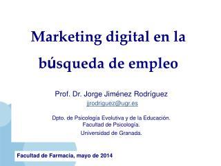 Marketing digital en la  b ú squeda de empleo