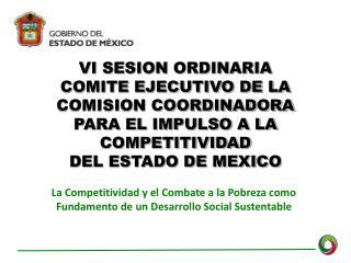La Competitividad y el Combate a la Pobreza como Fundamento de un Desarrollo Social Sustentable