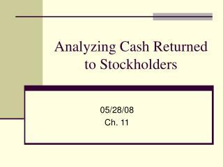 Analyzing Cash Returned to Stockholders