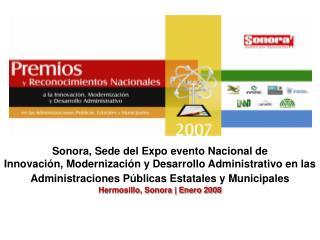 Sonora, Sede  del Expo evento Nacional de