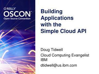 Building Applications  with the  Simple Cloud API