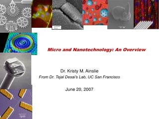 Micro and Nanotechnology: An Overview