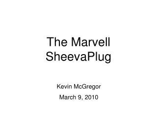 The Marvell SheevaPlug