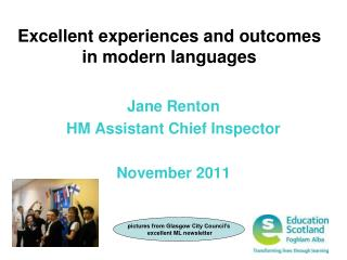 Excellent experiences and outcomes  in modern languages