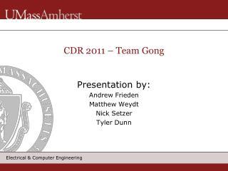 CDR 2011 – Team Gong