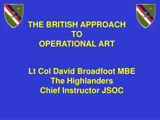 THE BRITISH APPROACH TO  OPERATIONAL ART