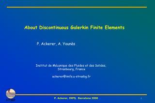 About Discontinuous Galerkin Finite Elements