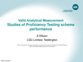 Valid Analytical Measurement  Studies of Proficiency Testing scheme performance