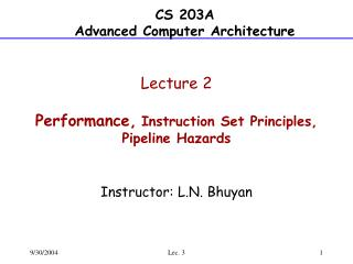 Lecture  2 Performance, Instruction Set Principles, Pipeline Hazards