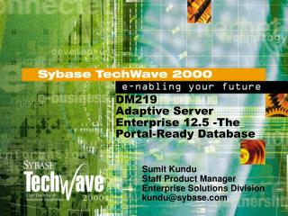 DM219 Adaptive Server Enterprise 12.5 -The Portal-Ready Database