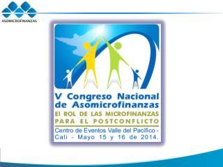 V CONGRESO NACIONAL DE ASOMICROFINANZAS
