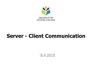 Server - Client Communication