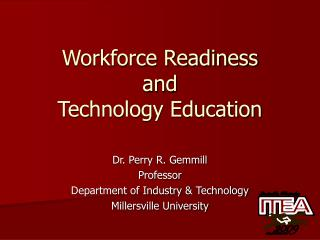 Workforce Readiness  and  Technology Education