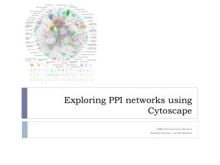 Exploring PPI networks using  Cytoscape